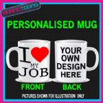 I LOVE HEART MY JOB COFFEE MUG GIFT